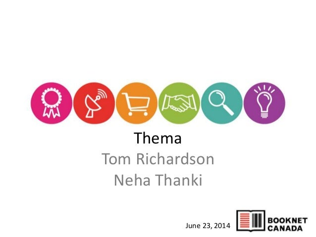 Thema Tom Richardson Neha Thanki June 23, 2014