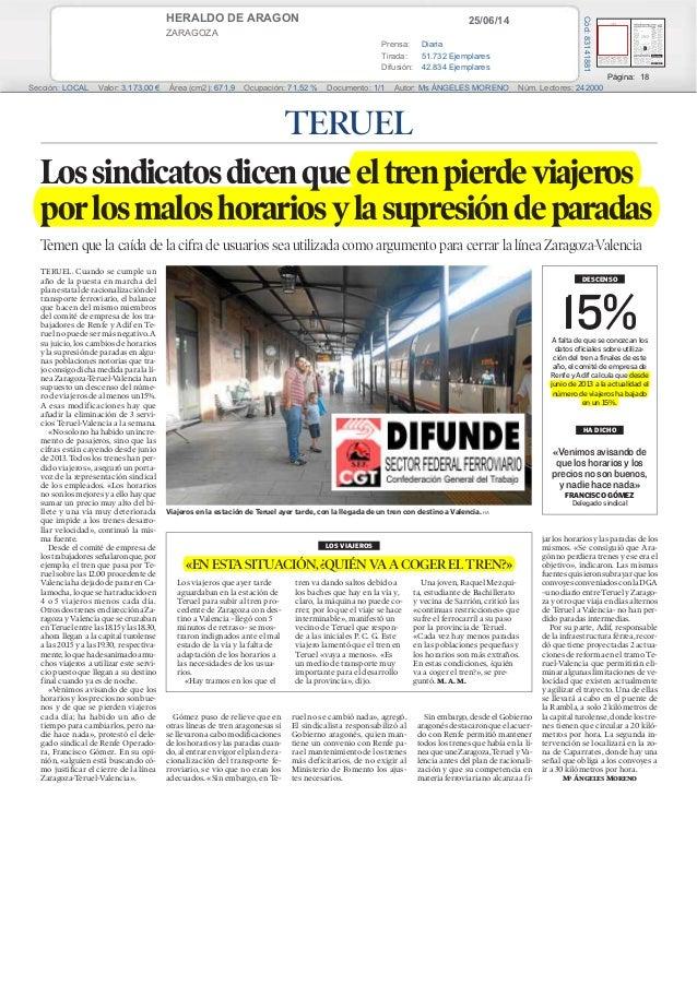 25/06/14HERALDO DE ARAGON ZARAGOZA Prensa: Diaria Tirada: 51.732 Ejemplares Difusión: 42.834 Ejemplares Página: 18 Sección...
