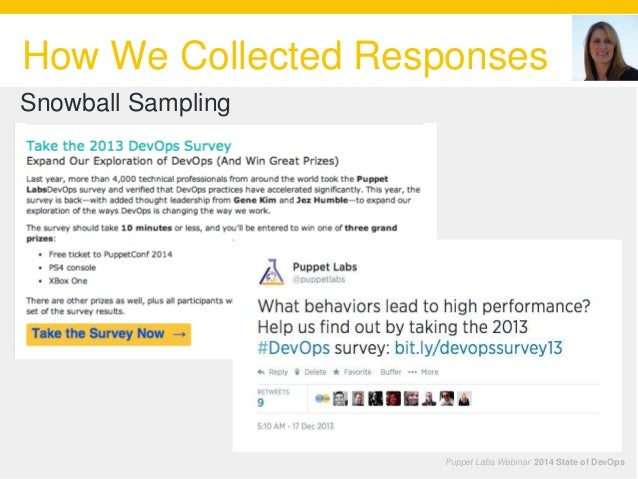 How We Collected Responses Puppet Labs Webinar 2014 State of DevOps Snowball Sampling