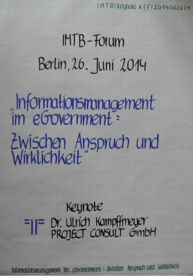 "[DE] ""Information Managment im eGovernment"" | Dr. Ulrich Kampffmeyer | IMTB-Forum | Berlin | 2014"