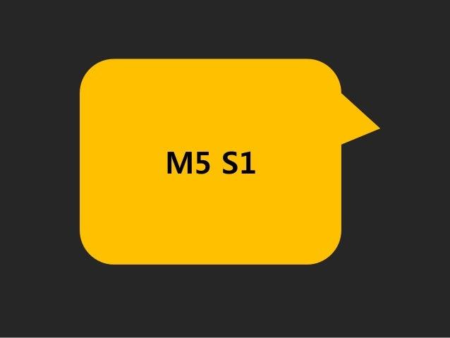 M5 S1
