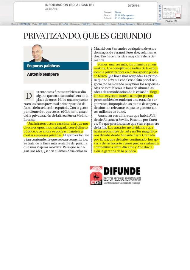26/06/14INFORMACION (ED. ALICANTE) ALICANTE Prensa: Diaria Tirada: 27.869 Ejemplares Difusión: 23.135 Ejemplares Página: 2...