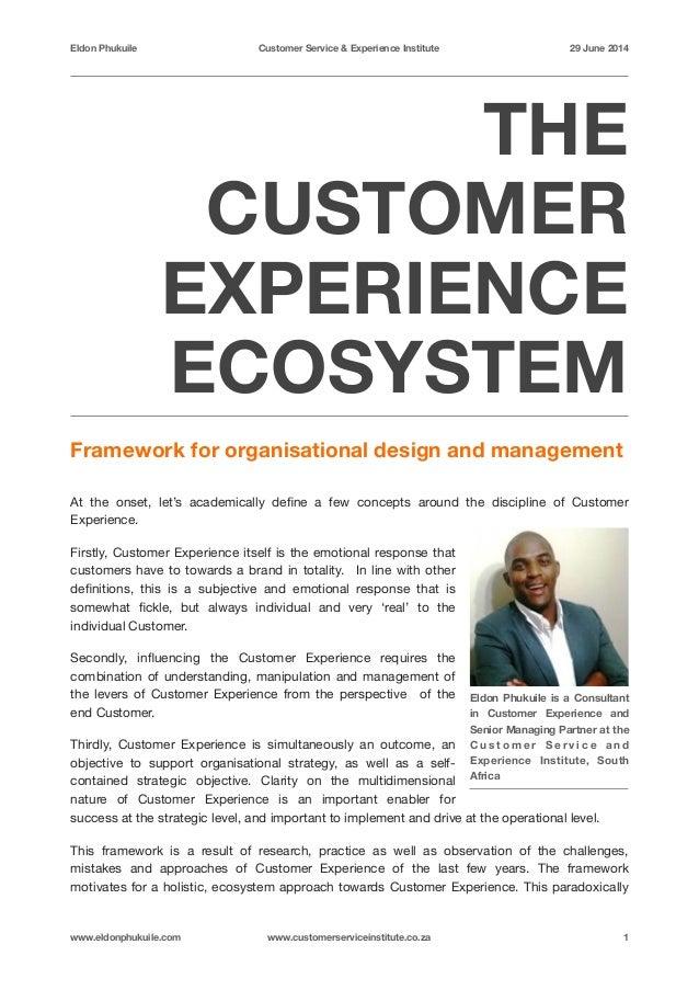 Eldon Phukuile Customer Service U0026 Experience Institute 29 June 2014 THE  CUSTOMER EXPERIENCE ECOSYSTEM Framework For ...