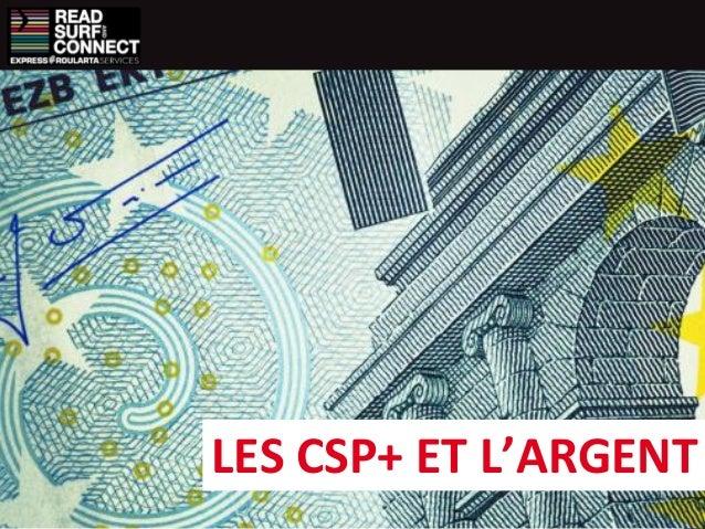 LES CSP+ ET L'ARGENT