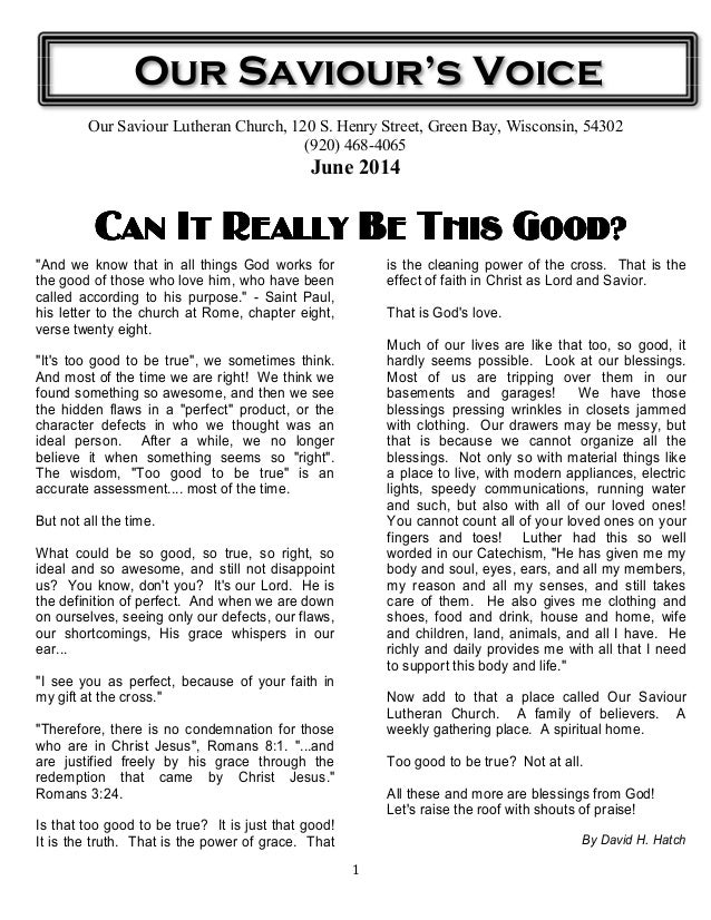 1 Our Saviour Lutheran Church, 120 S. Henry Street, Green Bay, Wisconsin, 54302 (920) 468-4065 June 2014 Can It Really BeC...