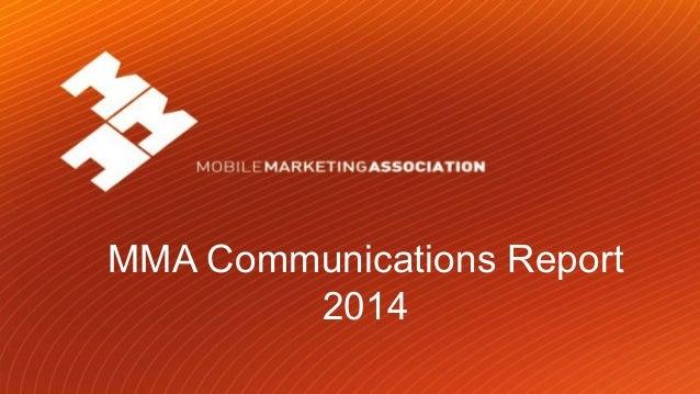 MMA Communications Report 2014