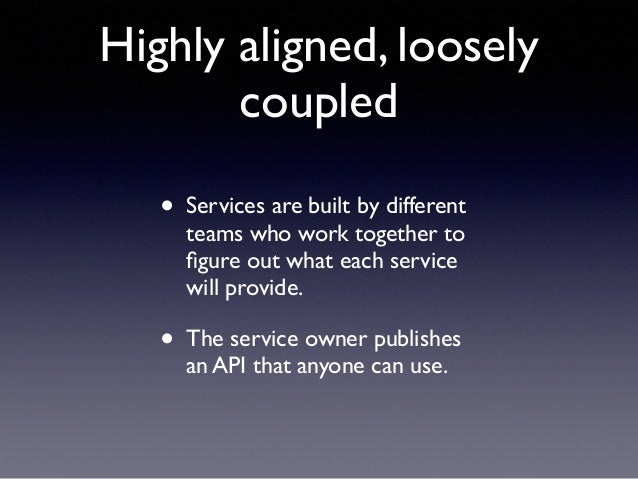 • Developers deploy when they want  • They also manage their own capacity and autoscaling  • And fix anything that breaks...