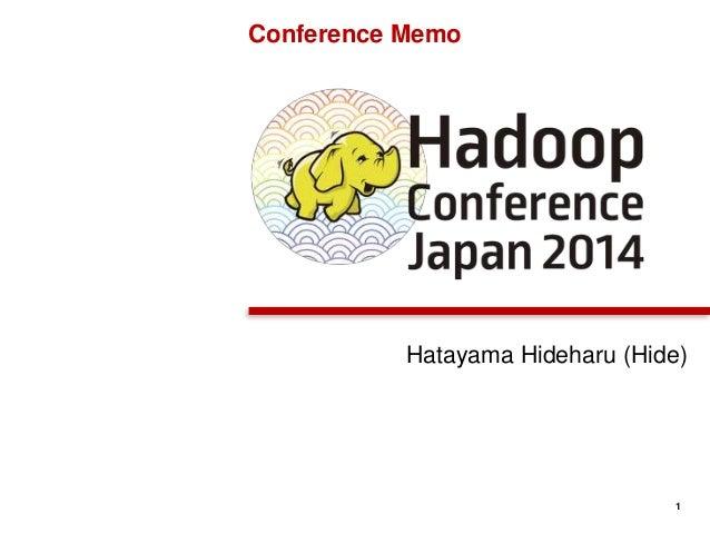 1 Hatayama Hideharu (Hide) Conference Memo