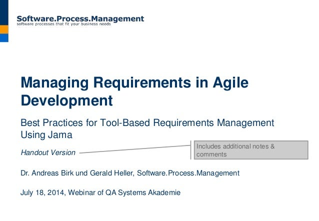 Managing Requirements in Agile Development Best Practices for Tool-Based Requirements Management Using Jama Handout Versio...