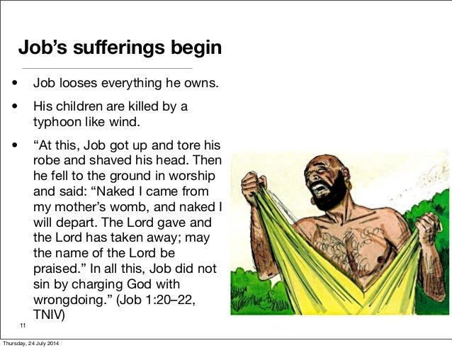 suffering and the book of job The book of job is a story of human trauma in this story the main character, job, was subjected to extreme suffering, loss of material job even made extra supplications to the lord just in case his children sinned unknowingly job's righteousness attained the attention of the lord, and the lord.