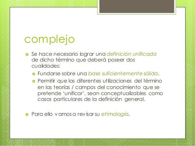 De lo complejo, lo simple y lo no complejo Slide 3