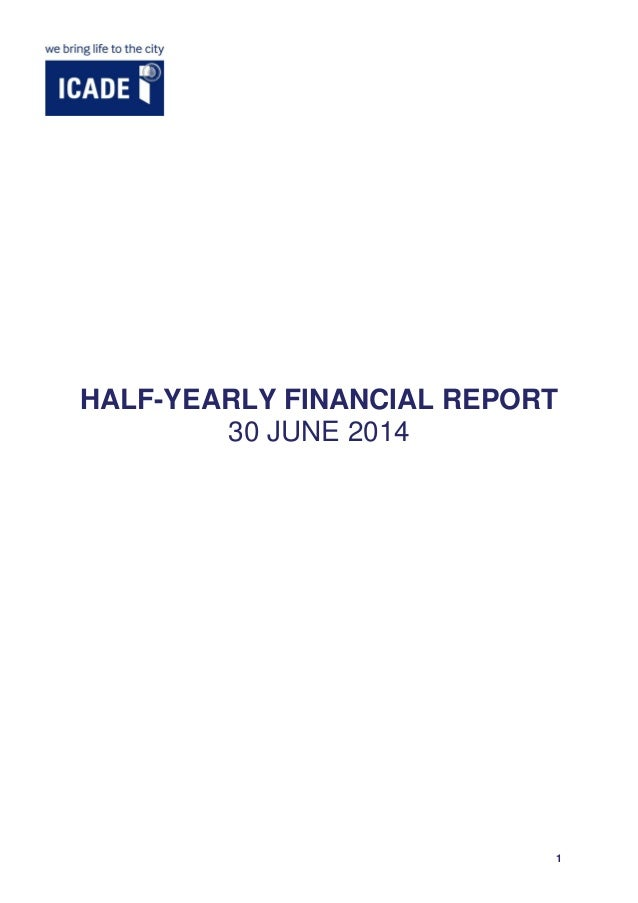1 HALF-YEARLY FINANCIAL REPORT 30 JUNE 2014