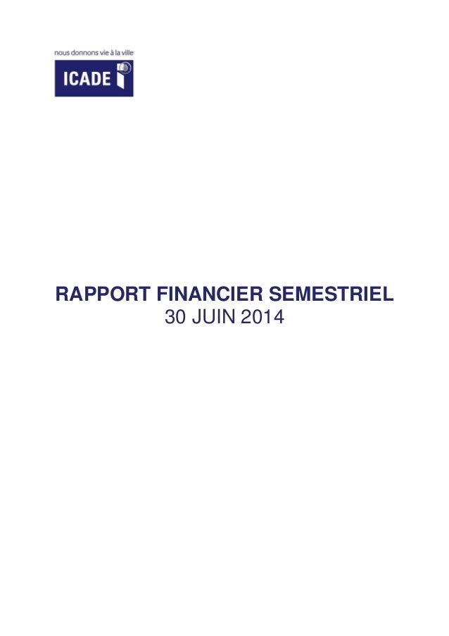 RAPPORT FINANCIER SEMESTRIEL 30 JUIN 2014