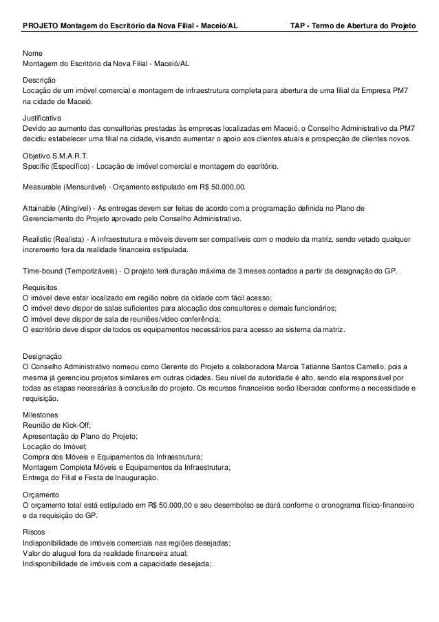 PROJETO Montagem do Escritório da Nova Filial - Maceió/AL TAP - Termo de Abertura do Projeto Nome Montagem do Escritório d...