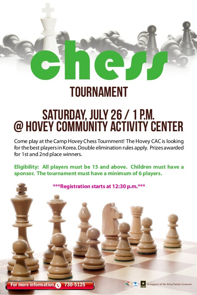 Come play at the Camp Hovey ChessTournment! The Hovey CAC is looking forthebestplayersinKorea.Doubleeliminationrulesapply....