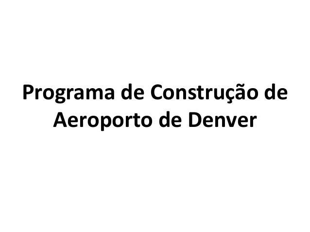 Programa de Construção de Aeroporto de Denver