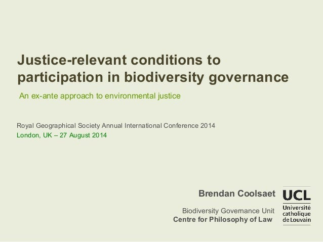 Justice-relevant conditions to  participation in biodiversity governance  An ex-ante approach to environmental justice  Ro...
