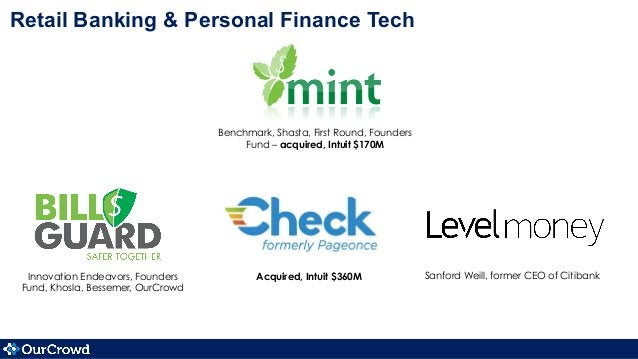 Retail Banking & Personal Finance Tech Innovation Endeavors, Founders Fund, Khosla, Bessemer, OurCrowd Benchmark, Shasta, ...