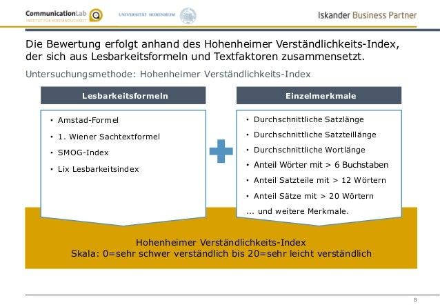 8 Hohenheimer Verständlichkeits-Index Skala: 0=sehr schwer verständlich bis 20=sehr leicht verständlich Lesbarkeitsformeln...
