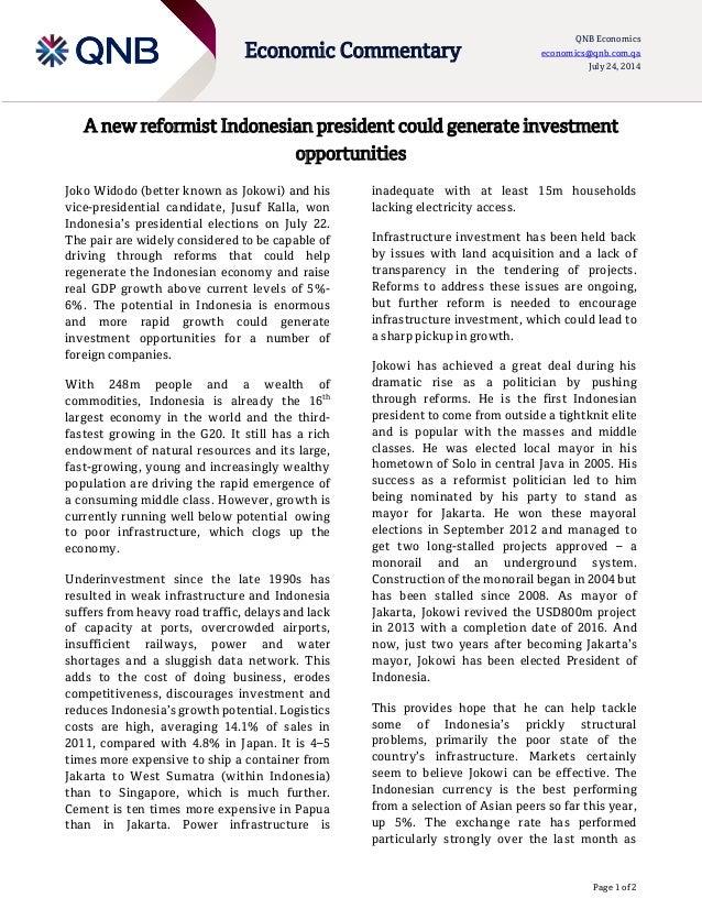 Page 1 of 2 Economic Commentary QNB Economics economics@qnb.com.qa July 24, 2014 A new reformist Indonesian president coul...