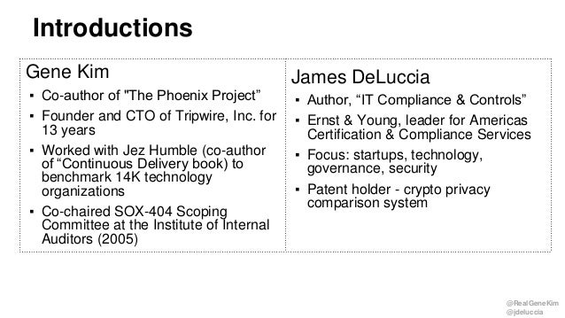 """@RealGeneKim @jdeluccia Introductions Gene Kim ▪ Co-author of """"The Phoenix Project"""" ▪ Founder and CTO of Tripwire, Inc. fo..."""