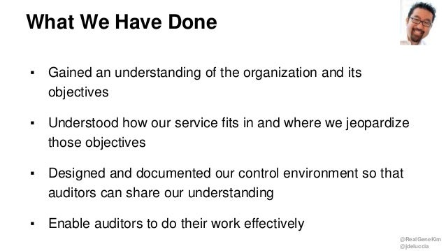 @RealGeneKim @jdeluccia ▪ Gained an understanding of the organization and its objectives ▪ Understood how our service fits...