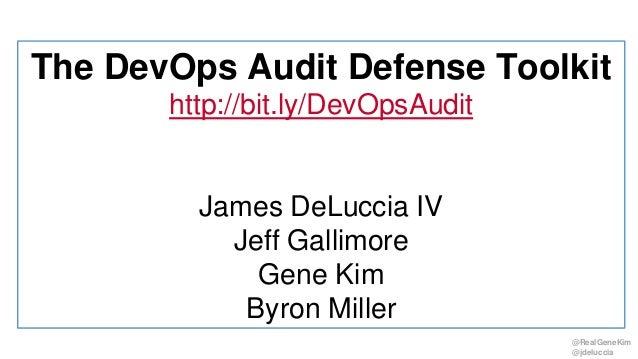 @RealGeneKim @jdeluccia The DevOps Audit Defense Toolkit http://bit.ly/DevOpsAudit James DeLuccia IV Jeff Gallimore Gene K...
