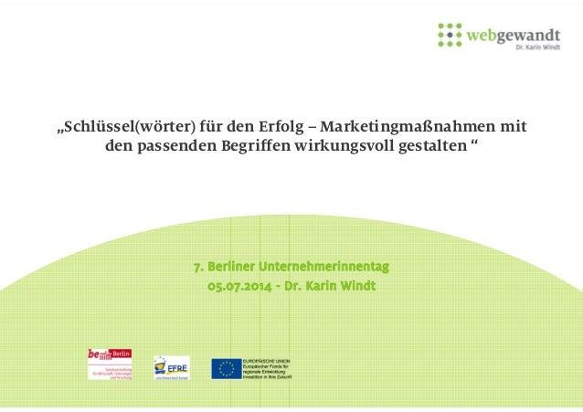 """""""Schlüssel(wörter) für den Erfolg – Marketingmaßnahmen mit den passenden Begriffen wirkungsvoll gestalten """" 7. Berliner Un..."""