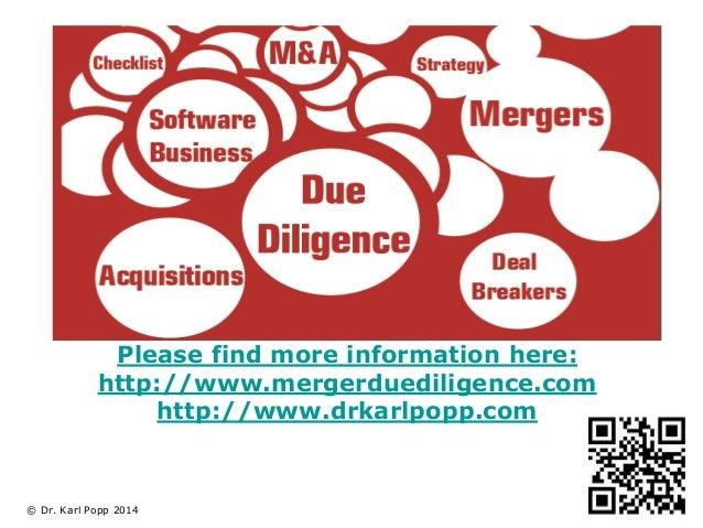 Please find more information here:  http://www.mergerduediligence.com  © Dr. Karl Popp 2014  http://www.drkarlpopp.com