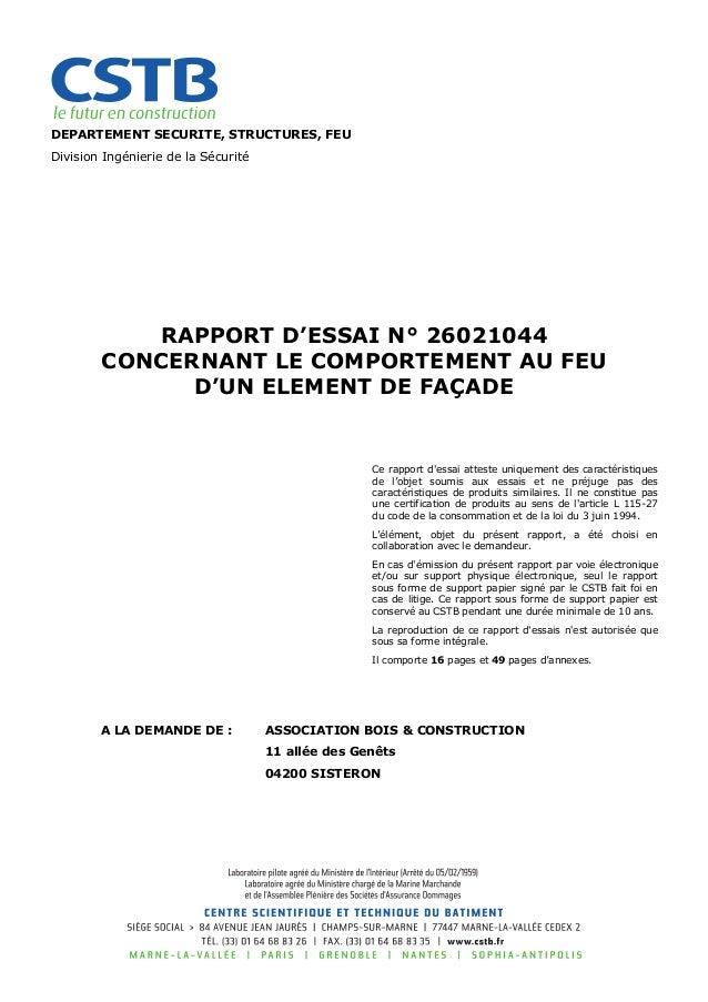 DEPARTEMENT SECURITE, STRUCTURES, FEU Division Ingénierie de la Sécurité RAPPORT D'ESSAI N° 26021044 CONCERNANT LE COMPORT...