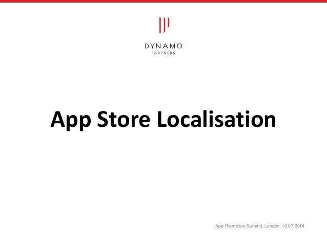 App Store Localisation App Promotion Summit, London, 10.07.2014