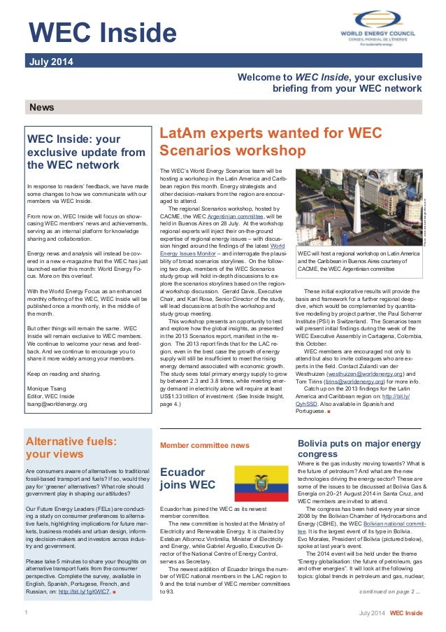WEC Inside   July 2014 Welcome to WEC Inside, your exclusive briefing from your WEC network News LatAm experts wa...