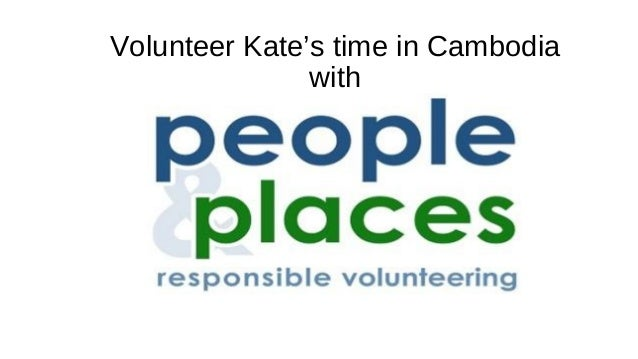 Volunteer Kate's time in Cambodia with