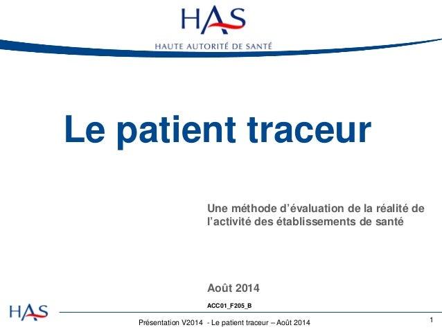 Le patient traceur : une méthode d'évaluation de la réalité de l'activité des établissements de santé