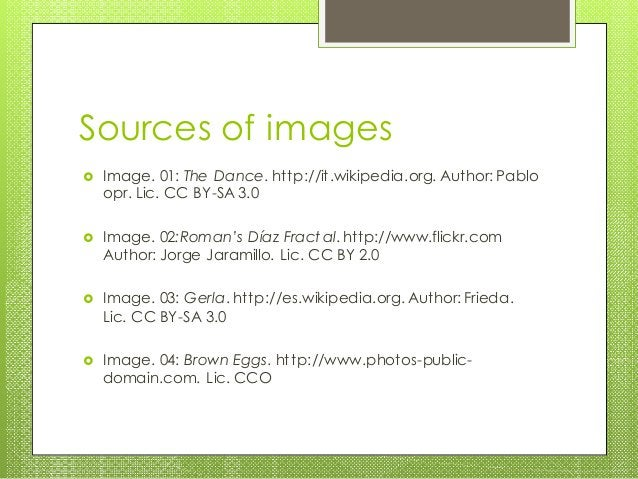 Sources of images  Image. 01: The Dance. http://it.wikipedia.org. Author: Pablo opr. Lic. CC BY-SA 3.0  Image. 02:Roman'...