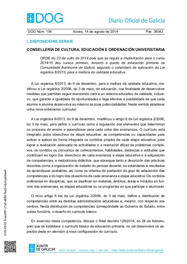 DOG Núm. 154 Xoves, 14 de agosto de 2014 Páx. 35042 ISSN1130-9229 Depósito legal C.494-1998 http://www.xunta.es/diario-o...