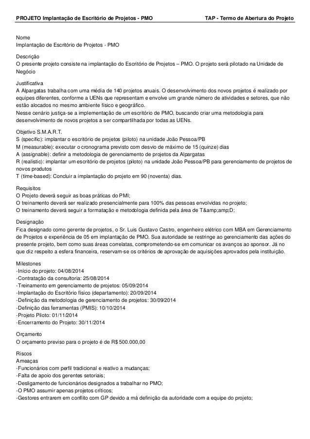 PROJETO Implantação de Escritório de Projetos - PMO TAP - Termo de Abertura do Projeto Nome Implantação de Escritório de P...