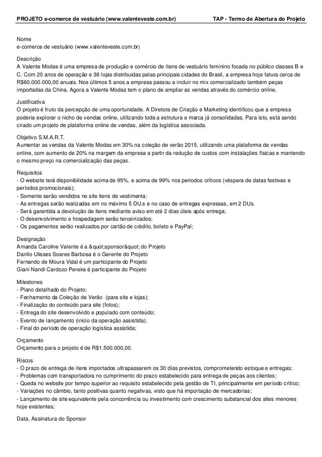 PROJETO e-comerce de vestuário (www.valenteveste.com.br) TAP - Termo de Abertura do Projeto Nome e-comerce de vestuário (w...