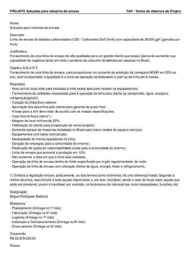 PROJETO Soluções para industria de envase TAP - Termo de Abertura do Projeto  Nome  Soluções para industria de envase  Des...