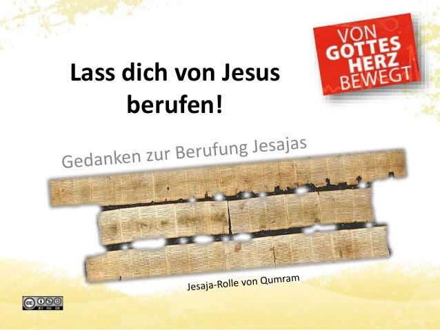 Lass dich von Jesus berufen!