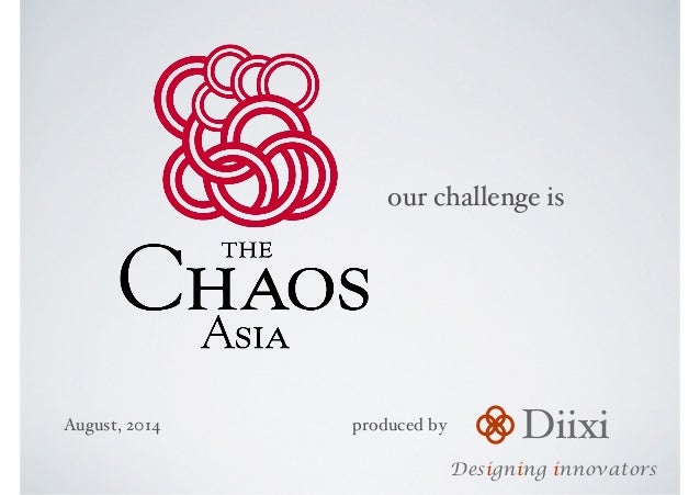 Diixi Designing innovators our challenge is August, 2014 produced by