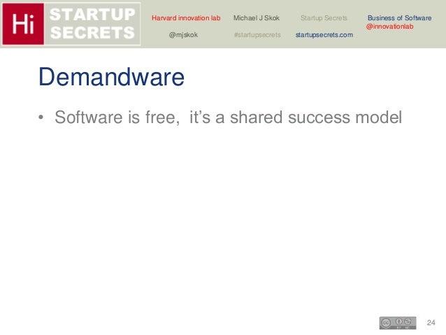Harvard innovation lab Michael J Skok Startup Secrets Business of Software  24  @innovationlab  @mjskok #startupsecrets st...