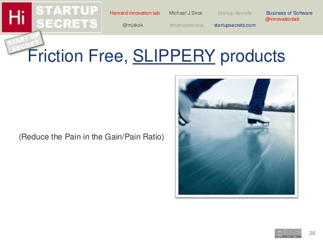Harvard innovation lab Michael J Skok Startup Secrets Business of Software  26  @innovationlab  @mjskok #startupsecrets st...