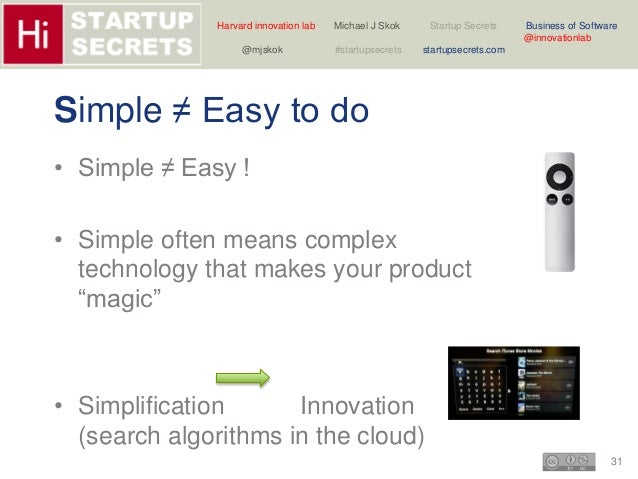 Harvard innovation lab Michael J Skok Startup Secrets Business of Software  31  @innovationlab  @mjskok #startupsecrets st...