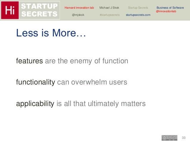 Harvard innovation lab Michael J Skok Startup Secrets Business of Software  33  @innovationlab  @mjskok #startupsecrets st...