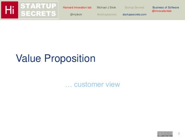 Harvard innovation lab Michael J Skok Startup Secrets Business of Software  7  @innovationlab  @mjskok #startupsecrets sta...