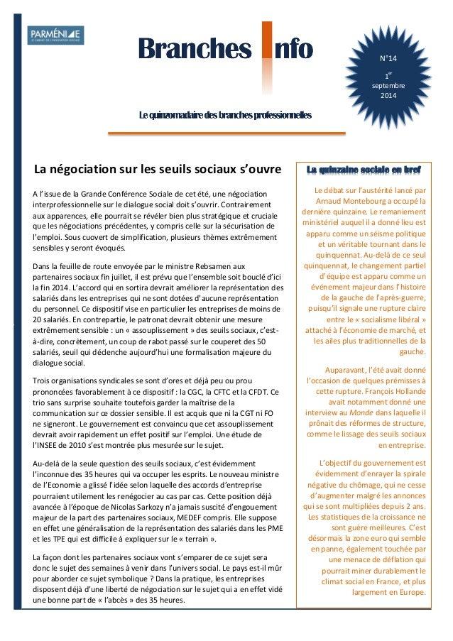 1  Branches Info est une publication de Parménide  N°14  1er  septembre  2014  La quinzaine sociale en bref  Le  débat  su...