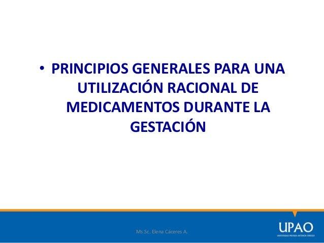 g) Evitar fármacos recién comercializados. h) Utilizar las menores dosis eficaces. i) Tener en cuenta los cambios farmacoc...