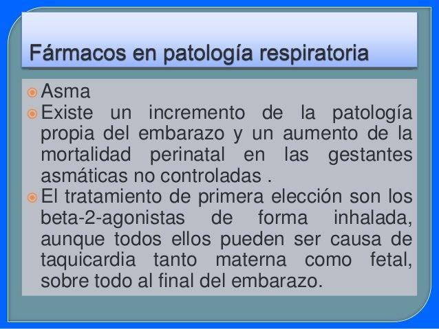  E1 fenoterol (B) y la terbutalina (B) pueden en la embarazada producir una inhibición de las contracciones uterinas. El ...