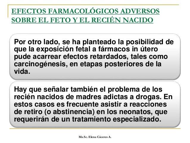 Fármacos que se deben utilizar con precaución Anestésicos generales: Sufrimiento fetal cuando hay hipotensión materna. Ane...